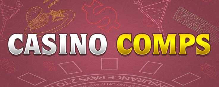 Casino Comps. How to get them in 5 simple steps