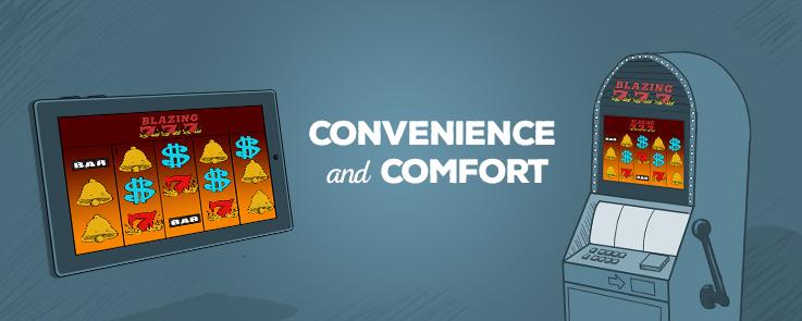 Convenience And Comfort at Slots