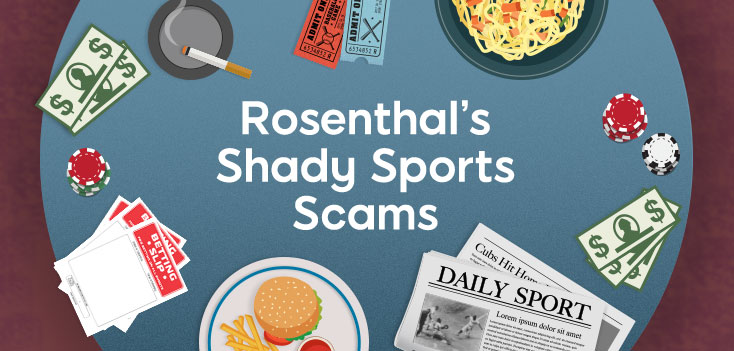 ROSENTHAL'S SHADY SPORTS SCAMS