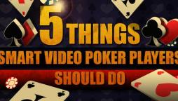 5 Easy Video Poker Tips That Every Casino Player Should Know