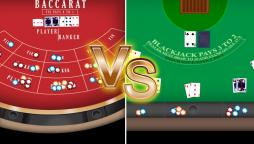 Baccarat Vs. Blackjack
