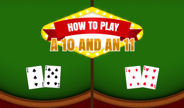 How to Play a 10 and an 11