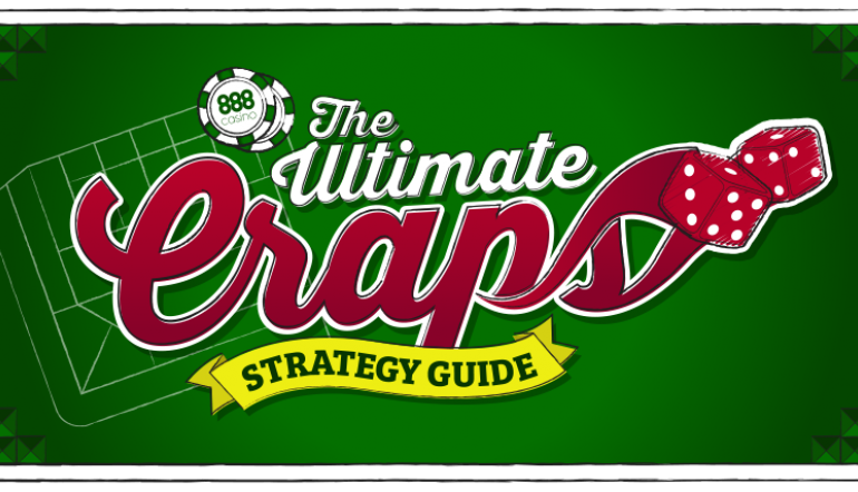 The Ultimate Craps Strategy Guide by John Grochowski